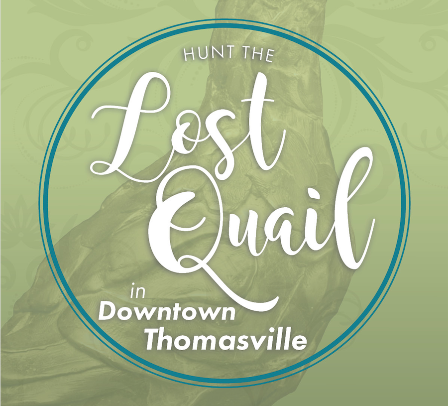 HUNT THE LOST QUAIL THROUGHOUT DOWNTOWN THOMASVILLE